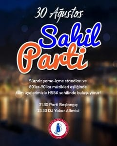 30 Ağustos'ta Sahil Parti'ye davetlisiniz!