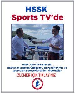 HSSK, Sports TV'deydi… İzlemek İçin Tıklayınız.