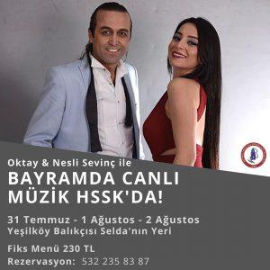 Bayram'da Oktay ve Nesli Sevinç ile canlı müzik HSSK'da!