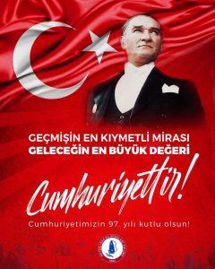 Cumhuriyetimizin 97.yılı kutlu olsun!