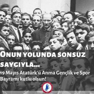 19 Mayıs Atatürk'ü Anma Gençlik ve Spor Bayramı'mız kutlu olsun.