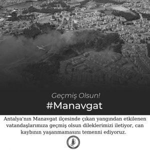 Geçmiş Olsun Manavgat!